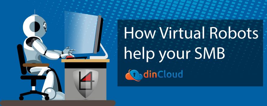 How Virtual Robost Helps SMB